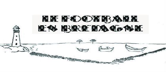 LE FOOTBALL EN BRETAGNE